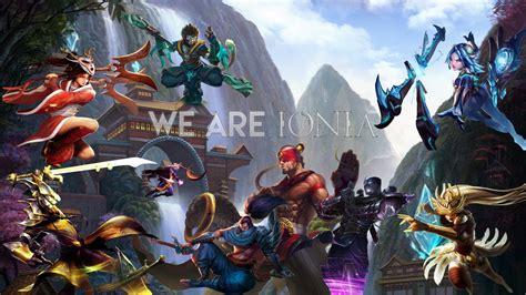 league  legends   ionia wallpaper  ownzz