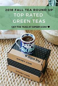Top Rated Green Teas  Fall 2018