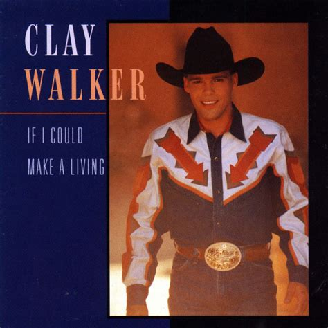 If I Could Make A Living  Clay Walker  Download And. Kitchen Wire Racks. Backless Counter Stools For Kitchen. Food Kitchens. Kitchen Cabinet Knobs Cheap. Louvered Kitchen Cabinet Doors. 10x10 Kitchen Remodel. Smitten Kitchen Poached Egg. Kitchen Table With Corner Bench