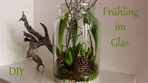 Deko Im Glas Ideen : diy fr hling im glas fr hlingsdeko mit naturmaterialien just deko youtube ~ Orissabook.com Haus und Dekorationen