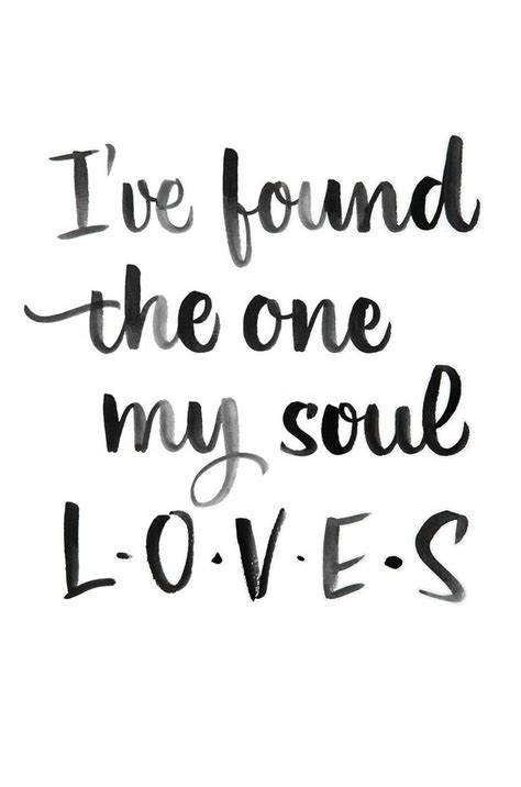 love quote idea ive     soul loves