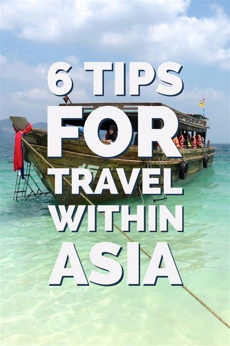 6 tips for travel within asia asia travel travel travel tips asia