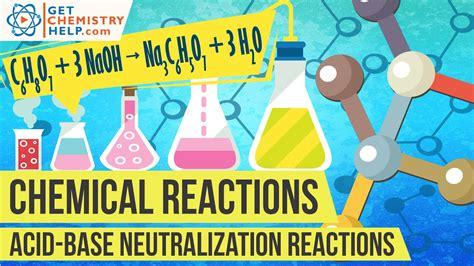 chemistry lesson acid base neutralization reactions youtube