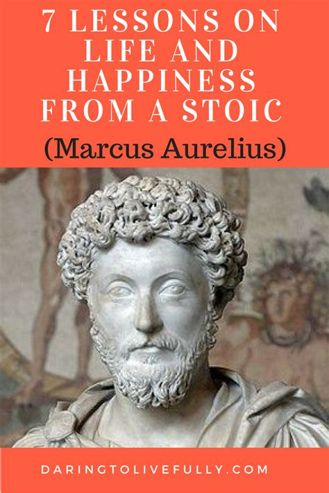 Marcus Aurelius Quotes 7 Life Lessons From A Stoic