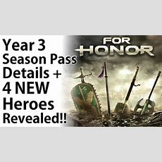 For Honor  New Year 3 Season Pass Details + 4 New Heroes Revealed!! Youtube
