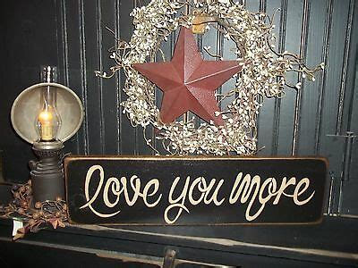Wood Prim Sign Love You More Country Decor Gift Wall