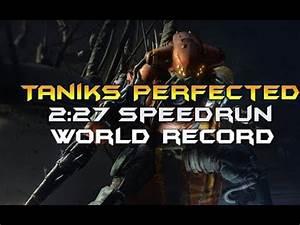 Taniks Perfected World Record Speedrun [2:27] - YouTube