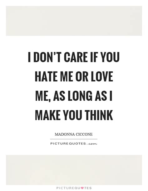 I Think You Dont Love Me Quotes