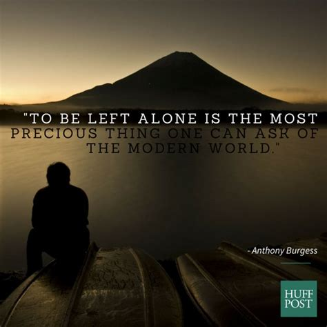 Being Left Alone With Your Thoughts Quotes