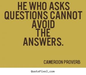 Question And Answer Quotes Quotesgram Question And Answer Quotes Quotesgram