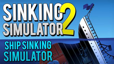 Ship Sinking Simulator 2 by Retsupurae Boredom Simulator 2015 Linkis