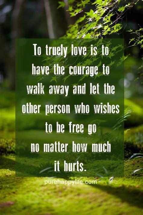 love quote  truely love     courage  walk
