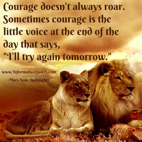 courage doesnt  roar informative quotes