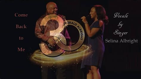Gerald Albright Ft Selina Albright