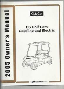 Buy Club Car Owners Manual 2005 Ds Gas  Electric Motorcycle