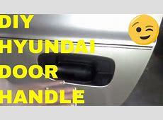 Hyundai Accent Door Handle Replacement , Fix , YouTube