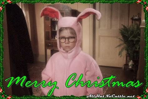Christmas Story Meme - all hat no cattle 12 25 14
