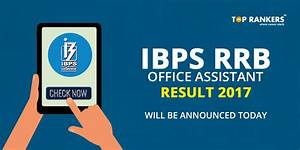 IBPS RRB Office Assistant Result Prelims 2017- Will be ...