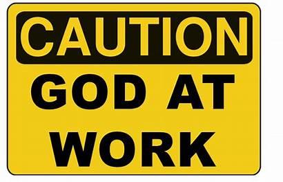 God Caution Troubles Working Gods Progress Truth