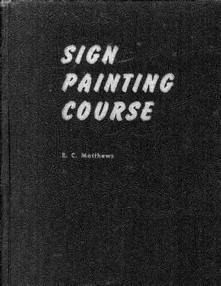 E. C. Matthews Sign Painting Course 1954 | Painted signs