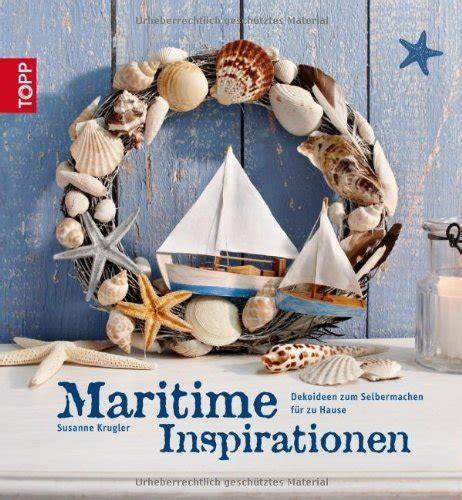 Maritim Einrichten Ideen Zum Selbermachen by Maritim Einrichten Ideen Zum Selbermachen Maritim