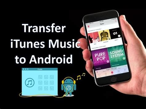 how to transfer itunes to android itunes to android how to transfer from