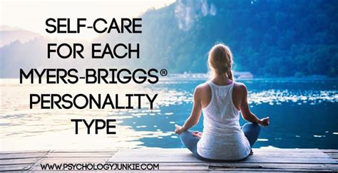 Self-care For Each Myers-briggs® Personality Type