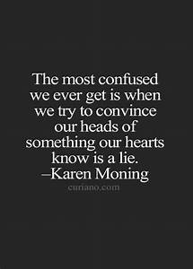 The most confuse we ever get is when we try to convince ...