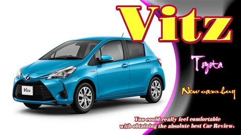 2019 Toyota Vitz by 2019 Toyota Vitz 2019 Toyota Vitz Redesign 2019 Toyota