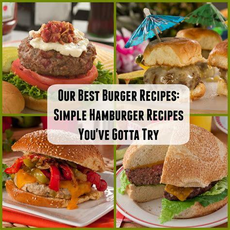 burger recipes  simple hamburger recipes