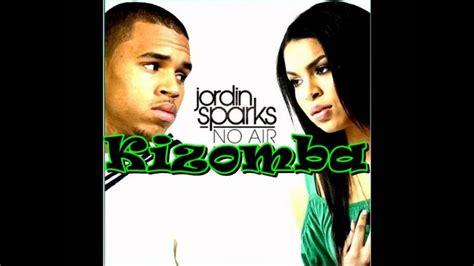 kizomba  air jordin sparks ft chris brown youtube