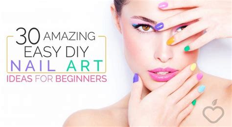 30 Amazing Easy Diy Nail Art Ideas For Beginners