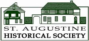 St. Augustine Historical Society Annual Meeting 2017 ...