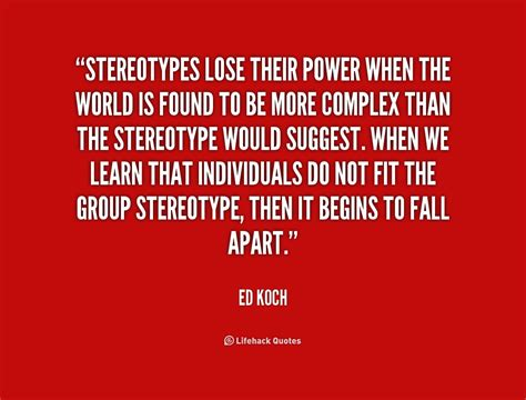 Quotes About Quotes About Stereotypes Quotesgram