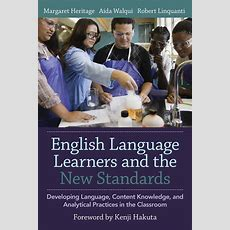 English Language Learners And The New Standards — Wested