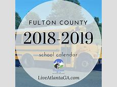 Fulton County School Calendar 20182019