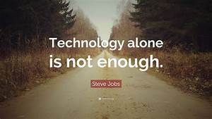 Steve Jobs Quot... Nice Technical Quotes