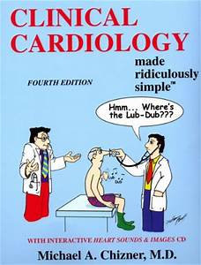 Clinical Cardiology Made Ridiculously Simple  Edition 4