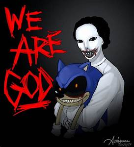 We are GOD(The Expressionless and Sonic.EXE) | Creepypasta