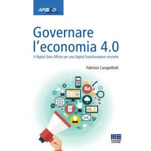 rassegna sta deputati governare l economia 4 0 il digital data officer per la
