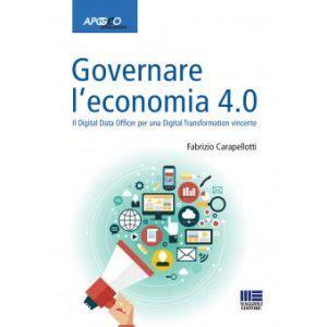 rassegna sta deputati governare l economia 4 0 il digital data officer per la
