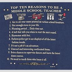 Top 10 Reasons To Be A Middle School Teacher