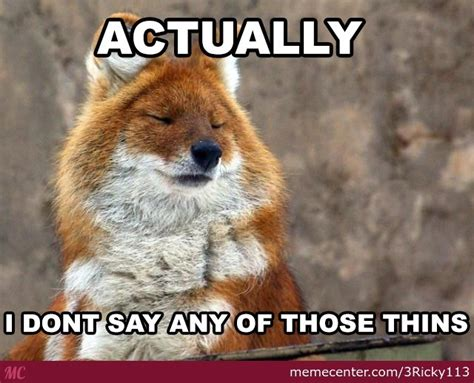 What Does The Fox Say Meme - what does the fox say by 3ricky113 meme center