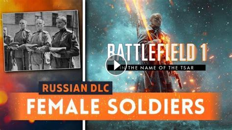 Female Soldiers In Battlefield 1!  In The Name Of The