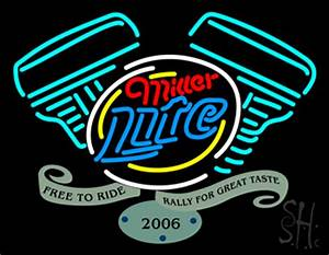 Miller Lite Free To Ride Rally For Great Taste Neon Sign