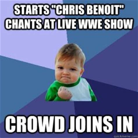 Chris Benoit Memes - fist pump baby meme kappit