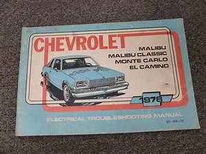 1978 Chevy Malibu Classic Monte Carlo El Camino Electrical