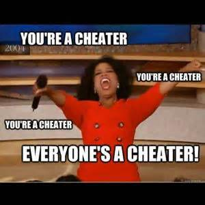 Cheater Meme - oprah memes kappit