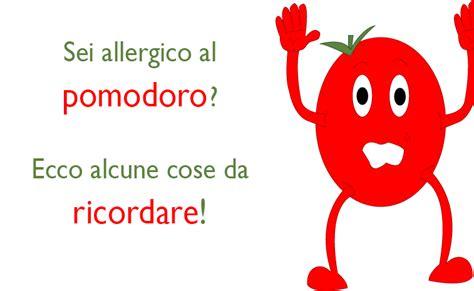 sintomi di allergia alimentare allergia al pomodoro i sintomi allergologo net