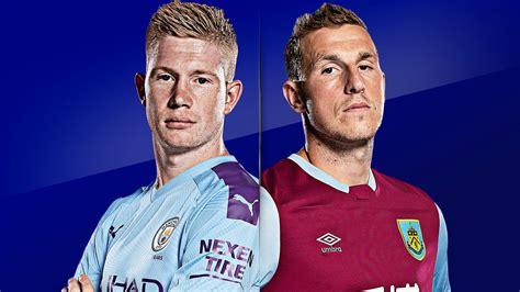 LIVE! Manchester City vs Burnley EPL Soccer Streams